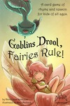 Goblins Drool, Fairies Rule - for rent