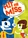 Hit or Miss - new