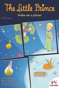 Little Prince: Make Me a Planet - for rent