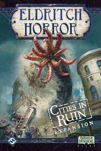 Eldritch Horror: Cities in Ruin expansion - for rent