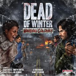Dead of Winter : Warring Colonies expansion - for rent