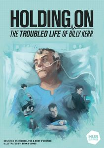 Holding On: The Troubled Life of Billy Kerr - for rent